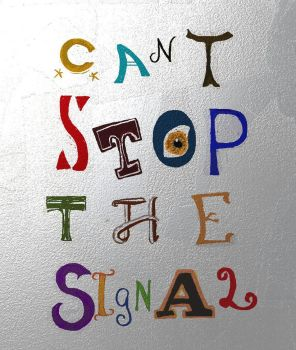 Can't Stop the Signal by Llewcie