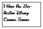 I Hate All Live-Action Disney Channel Shows Stamp by MarcosPower1996