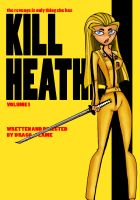 KILL HEATHER by drago-flame