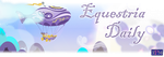 Traveling Pony Museum style Equestria Daily banner by purpletinker