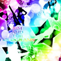 Jem and The Holograms by BaroqueWorks1