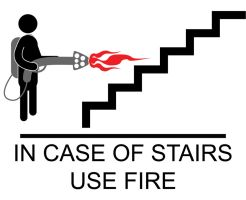 In Case of Stairs Use Fire. by TheHanna