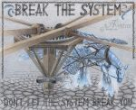 Break The System by Avestra