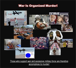 War Is Organized Murder! by IAmTheUnison