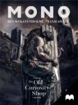 Mono - The Old Curiosity Shop: Ep. 1 by MadefireStudios