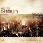 The Dark City by Kaos Even by pixel-junglist