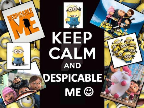 Keep Calm and Despicable Me by berry331