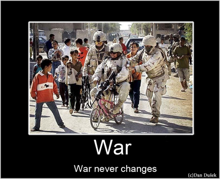 War, War never changes by dusekdan