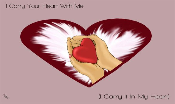 I Carry Your Heart by CythLP