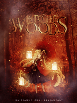 Into the woods by KairiAnna-chan