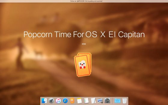 PopcornTime For OS X El Capitan by MaxColins