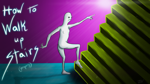 How to walk up stairs (you can read can't you)? by Notsonorm-ART