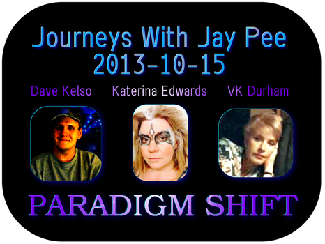 D. Kelso, K. Edwards and VK Durham on JWJP by paradigm-shifting