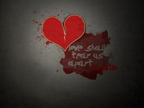love can tear us apart by ibsays