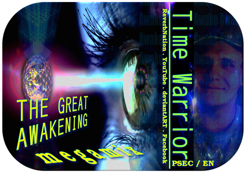 The GREAT Awakening MEGAMIX by paradigm-shifting