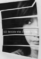 ill decide. by salinaa