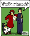 Shows Pamela Jones of Groklaw as Velma from Scooby Doo, with a Penguin by her side and Darl tied up saying: I would have gotten away with it if it wasn't for you meddling nerds!